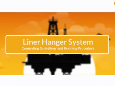 Liner Hanger System : Cementing Guidelines and Running Procedure